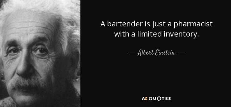 Albert einstein bartending quote