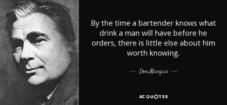 don marquis bartending quotes